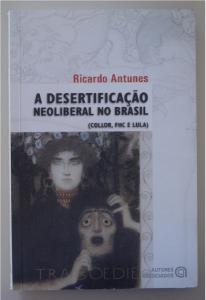 Desertificação neoliberal no Brasil