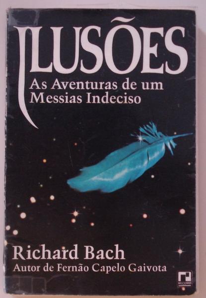 Ilusões: as aventuras de um Messias indeciso